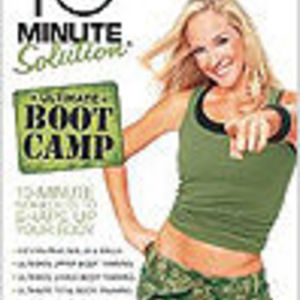 10 Minute Solution: Ultimate Boot Camp