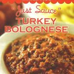 "Trader Joe's ""Just Sauce"" Turkey Bolognese Pasta Sauce"