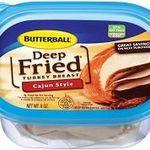 Butterball Cajun Style Deep Fried Turkey Breast Lunchmeat