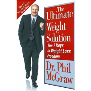 The Ultimate Weight Loss Solution by Dr. Phil