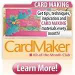 Cardmaker Kit of the Month Club