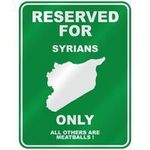"""RESERVED FOR """" SYRIAN ONLY """" PARKING SIGN COUNTRY SYRIA"""
